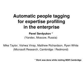 Automatic people tagging for expertise profiling  in the enterprise