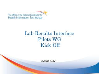 Lab Results Interface  Pilots WG  Kick-Off