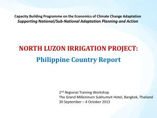 NORTH LUZON IRRIGATION  PROJECT: Philippine Country Report