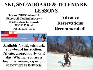 SKI, SNOWBOARD & TELEMARK LESSONS