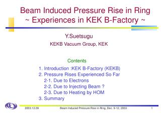 Beam Induced Pressure Rise in Ring ~ Experiences in KEK B-Factory ~