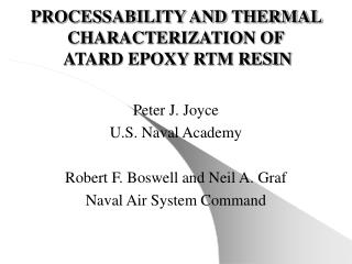 PROCESSABILITY AND THERMAL CHARACTERIZATION OF  ATARD EPOXY RTM RESIN