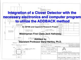 Integration of a Clover Detector with the  necessary electronics and computer program