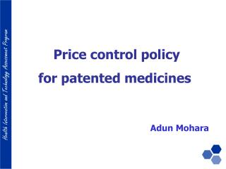 Price control policy  for patented medicines