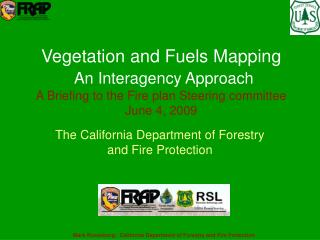 The California Department of Forestry and Fire Protection