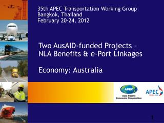 Two AusAID-funded Projects – NLA Benefits & e-Port Linkages Economy: Australia