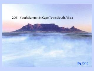 2001  Youth Summit in Cape Town South Africa