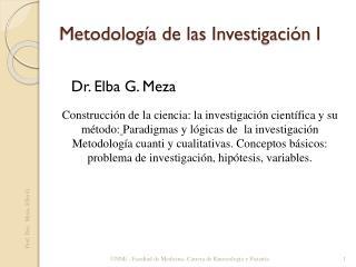 Metodología de las Investigación I