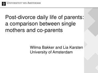 Post-divorce daily life of parents: a comparison between single mothers and co-parents