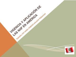 VIGENCIA Y APLICACIÓN DE LAS NIIF EN AMÉRICA