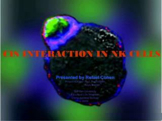 CIS INTERACTION IN NK CELLS