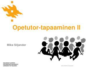 Opetutor-tapaaminen  II