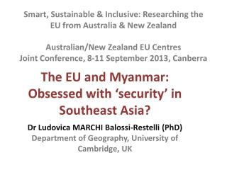 The EU and Myanmar:  Obsessed with 'security' in Southeast Asia?