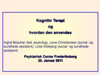 Kognitiv Terapi  og  hvordan den anvendes