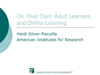 On Their Own: Adult Learners and Online Learning