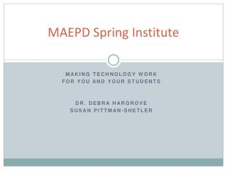 MAEPD Spring Institute