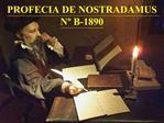 PROFECIA DE NOSTRADAMUS N  B-1890