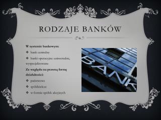 Rodzaje bank�w