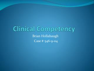 Clinical Competency