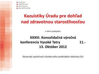 Pracovisko:    ÚDZS Bratislava pobočka Prešov Autor:    Ing. Silvia Vargová