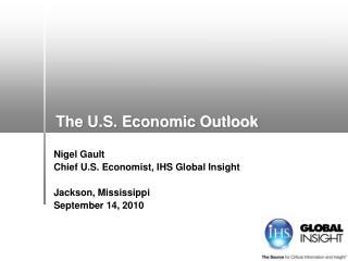 The U.S. Economic Outlook