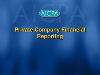 Private Company Financial Reporting
