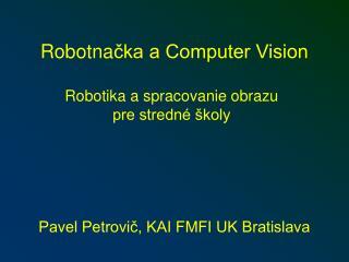 Robotna čka a Computer Vision