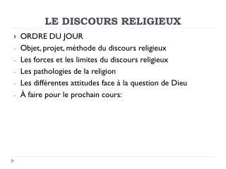 LE DISCOURS RELIGIEUX