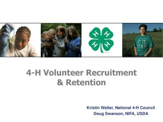 4-H Volunteer Recruitment  & Retention