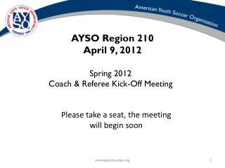 AYSO Region 210 April 9, 2012