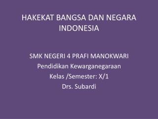 HAKEKAT BANGSA DAN NEGARA INDONESIA