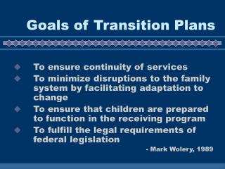 Goals of Transition Plans