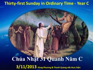Thirty-first Sunday in Ordinary Time - Year C
