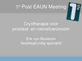 1 e  Post EAUN Meeting