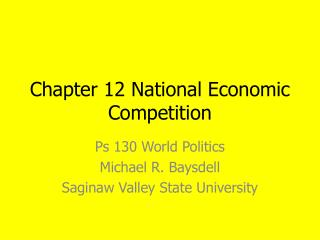 Chapter 12 National Economic Competition
