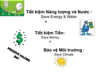 Bảo vệ Môi trường / Sav e  Climate