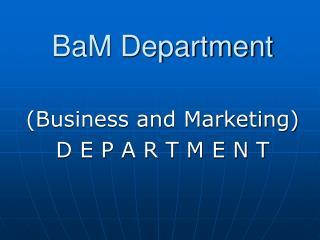 BaM Department