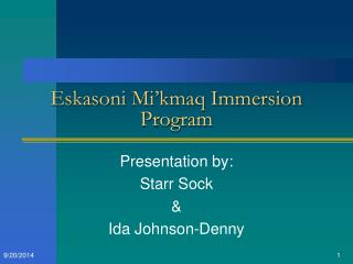 Eskasoni Mi'kmaq Immersion Program