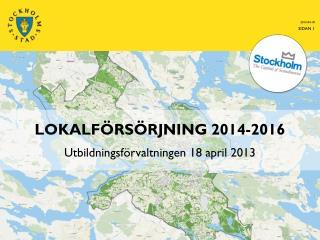 Lokalförsörjning 2014-2016