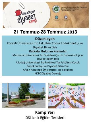 Düzenleyen  Kocaeli Üniversitesi Tıp Fakültesi Çocuk Endokrinoloji ve Diyabet Bilim Dalı