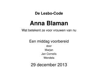 De Lesbo-Code Anna Blaman Wat betekent ze voor vrouwen van nu