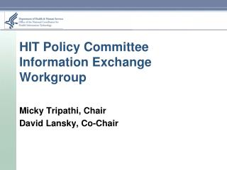 HIT Policy Committee Information Exchange Workgroup