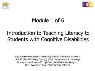 Module 1 of 6 Introduction to Teaching Literacy to Students with Cognitive Disabilities