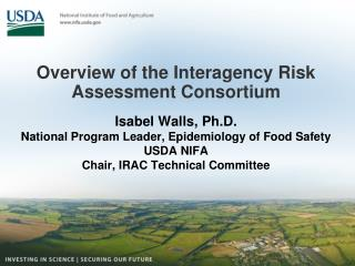 Overview of the Interagency Risk Assessment Consortium