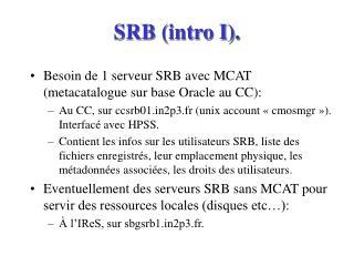 SRB (intro I).