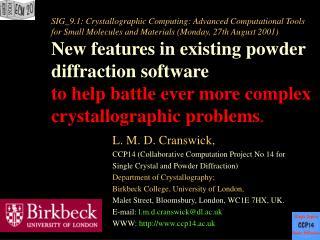 L. M. D. Cranswick, CCP14 (Collaborative Computation Project No 14 for