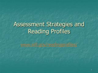 Assessment Strategies and Reading Profiles