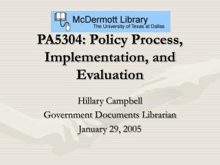 PA5304: Policy Process, Implementation, and Evaluation