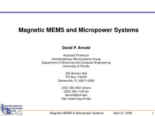 Magnetic MEMS and Micropower Systems