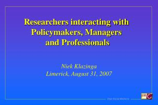 Researchers interacting with  Policymakers, Managers  and Professionals